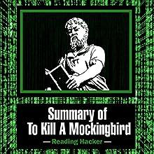 Summary of To Kill a Mockingbird: Reading Hacker, Book 2 Audiobook by  Reading Hacker Narrated by Sam Slydell