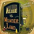 Alice vs. Wunderland: Eine Pubertätsdramödie