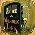 Alice vs. Wunderland