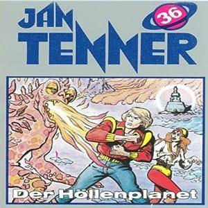 Der Höllenplanet (Jan Tenner Classics 36) Hörspiel
