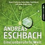 Eine unberührte Welt | Andreas Eschbach