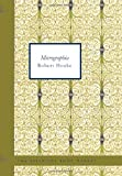Micrographia: Some Physiological Descriptions of Minute Bodies M