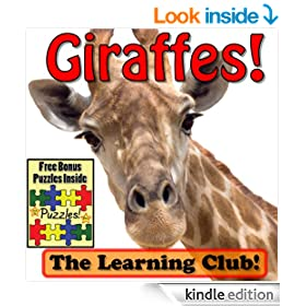 Giraffes! Learn About Giraffes And Learn To Read - The Learning Club! (45+ Photos of Giraffes)
