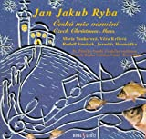 Jakub Jan Ryba - Czech Christmas Mass