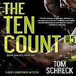 The Ten Count (Duffy Dombrowski) (Volume 5) | Tom Schreck