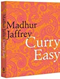 Curry Easy by Jaffrey, Madhur (2010) Madhur Jaffrey