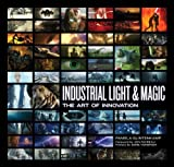 img - for By Pamela Glintenkamp Industrial Light & Magic: The Art of Innovation book / textbook / text book