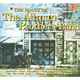Various Artists The Roots Of The Allman Brothers Band