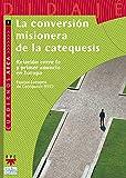 img - for Conversi n misionera de la catequesis, la book / textbook / text book
