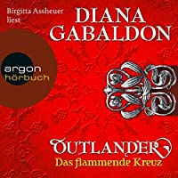 Das flammende Kreuz (Outlander 5) Hörbuch