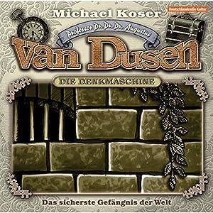 Das sicherste Gefängnis der Welt (Professor van Dusen, Folge 2) Hörspiel