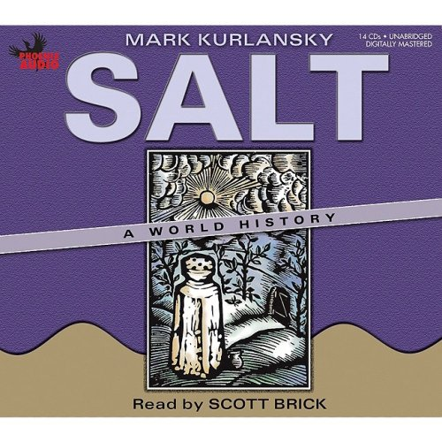 salt a world history Who would have thought that something as unassuming as salt could provide the basis for such a fascinating tour through time in salt: a world history author mark.