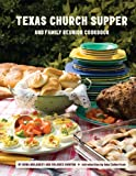 img - for Texas Church Supper & Family Reunion Cookbook book / textbook / text book
