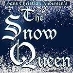The Snow Queen: An Adventure in Seven Stories | Hans Christian Andersen