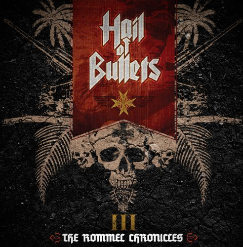 III the Rommel Chronicles by HAIL OF BULLETS (2013-10-29)