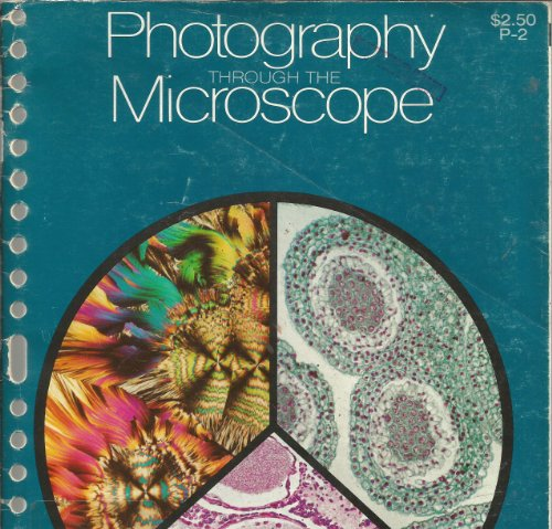 Photography Through The Microscope.