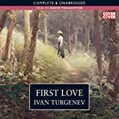 First Love | [Ivan Turgenev]
