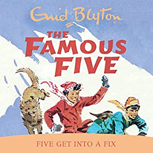 Five Get Into A Fix Audiobook