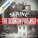 The Boston Project [Explicit]