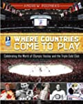 Where Countries Come to Play: Celebra...