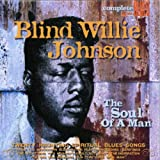 The Soul Of A Manpar Blind Willie Johnson