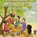 Children of God Storybook Bible (       UNABRIDGED) by Desmond Tutu Narrated by Desmond Tutu