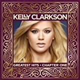 Greatest Hits-Chapter One: Deluxe Edition Import, CD+DVD Edition by Clarkson,Kelly (2012) Audio CD