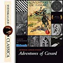 Adventures of Gerard Audiobook by Arthur Conan Doyle Narrated by Phil Griffiths