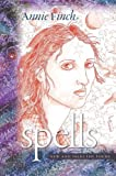 Spells: New and Selected Poems (Wesleyan Poetry Series)