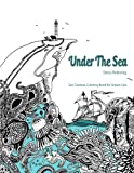 Under The Sea: Adult Coloring Book (Coloring Book for Grown Ups