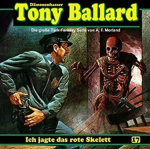 Ballard-Hörspiel 17. Ich jagte das rote Skelett - Amazon.com Music