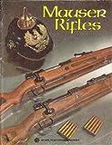 img - for Mauser Rifles: An American Rifleman Reprint book / textbook / text book