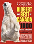 Canadian Geographic Biggest and Best...