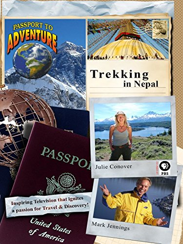 Passport to Adventure: Trekking in Nepal