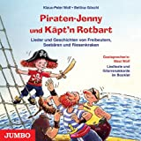 Piraten-Jenny und Kpt&#39;n Rotbart. CD: Lieder und Geschichten von Freibeutern, Seebren und Riesenkrakenvon &#34;Klaus-Peter Wolf&#34;
