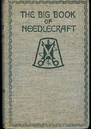 The big book of needlecraft,