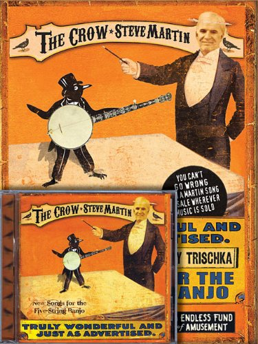 Steve Martin: The Crow: New Songs for the Five-string Banjo