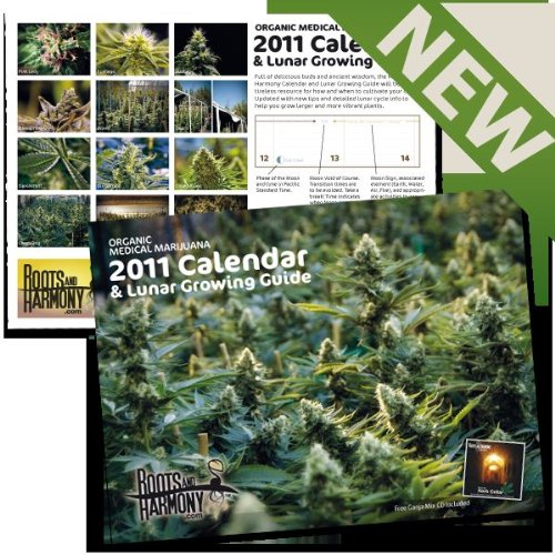 2011 Organic Medical Marijuana Calendar and Lunar