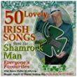 50 Lovely Irish Songs: Everyone's Favourites