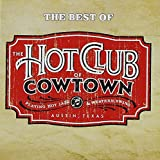 Hot Club of Cowtown Best of the Hightone Years
