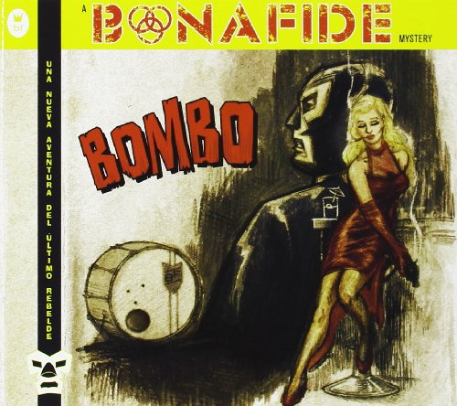 Bonafide-Bombo-CD-FLAC-2013-GRAVEWISH Download