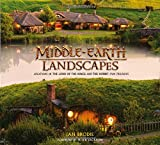 img - for Middle-earth Landscapes: Locations in The Lord of the Rings and The Hobbit Film Trilogies book / textbook / text book