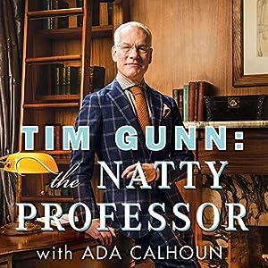 Tim Gunn: The Natty Professor Audiobook