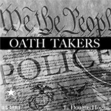 Oath Takers (       UNABRIDGED) by L Douglas Hogan Narrated by Jack Chekijian
