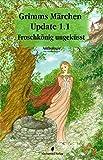 img - for Grimms M rchen Update 1.1: Froschk nig ungek sst (Moderne M rchen) (German Edition) book / textbook / text book