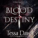 Blood Destiny: Blood Curse Series book 1 Audiobook by Tessa Dawn Narrated by Eric Dove