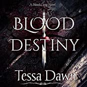Blood Destiny: Blood Curse Series book 1 | Tessa Dawn