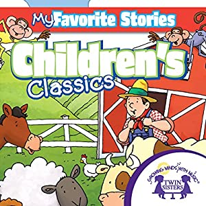 Kids Favorite Stories: Children's Favorite Stories Collection | [Kim Mitzo Thompson, Karen Mitzo Hilderbrand, Twin Sisters]