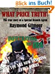 WHAT PRICE TRUTH - The True Story of...