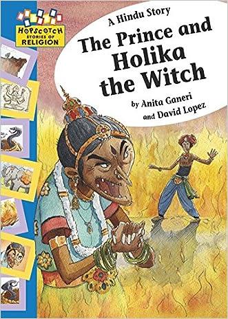 A Hindu Story: The Prince and Holika the Witch (Hopscotch Religion)